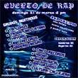 Evento: Cuento de Rap Lugar: Bar Calipso, Guadalajara, Jalisco. San Felipe ave. Alcalde y Pedro lozano Cover: Hombres $30 Mujeres $20 Grupos invitados: Tm Lokos, Tropa Uno Latina, Yayomc, Bbc...